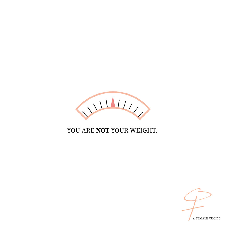 You are not your weight